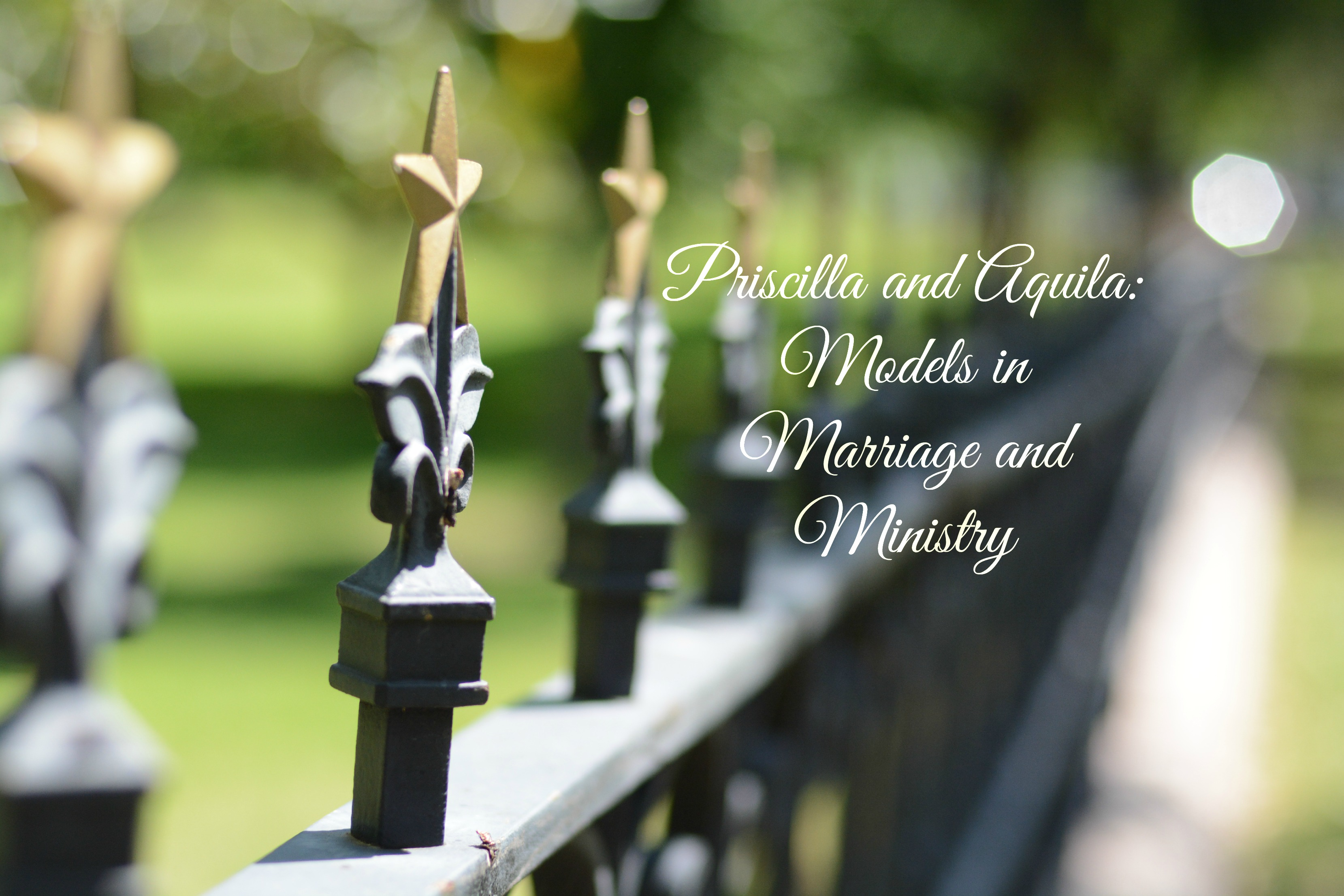 Priscilla And Aquila Models In Marriage And Ministry