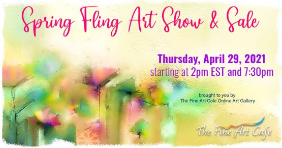 Spring Fling Art Show & Sale On NOW!