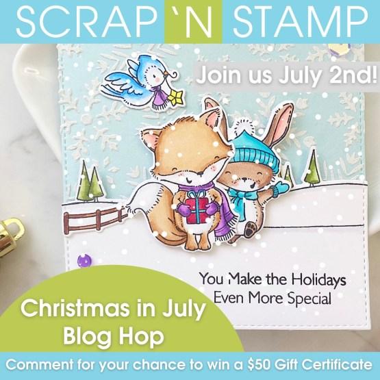 Christmas in July Scrap 'N Stamp Blog Hop