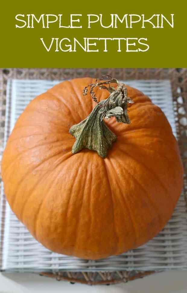 Keeping decorating easy with simple pumpkin vignettes.