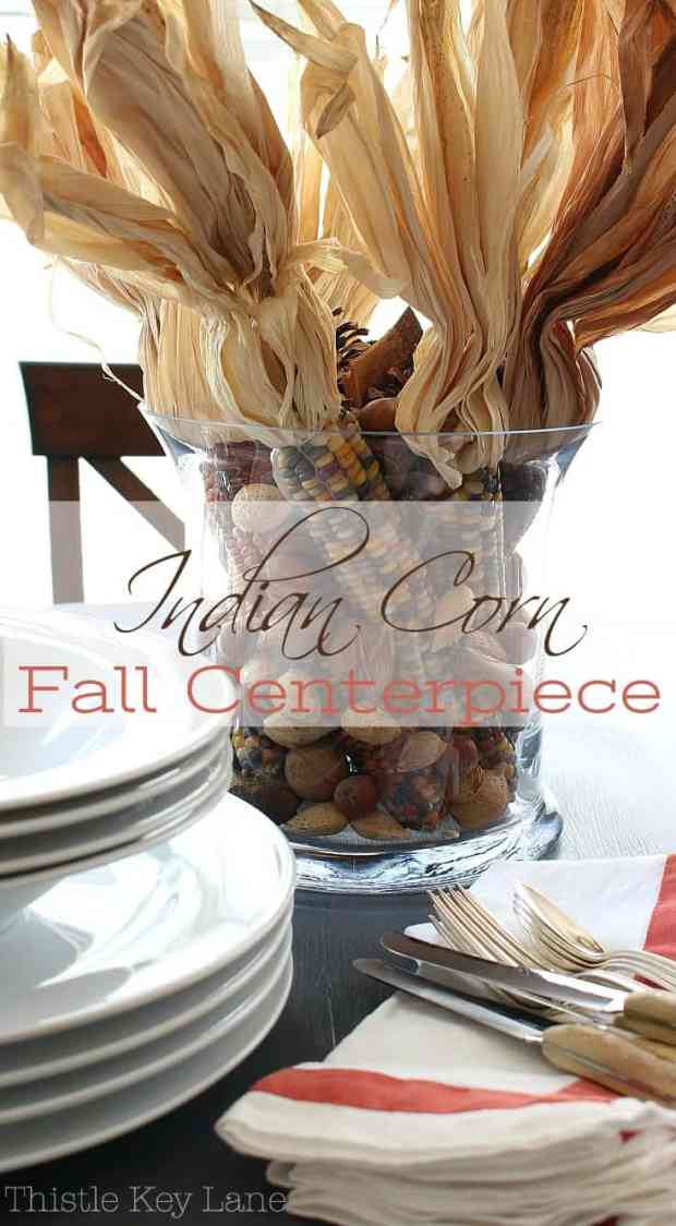 See how easy it is to make an Indian corn fall centerpiece.