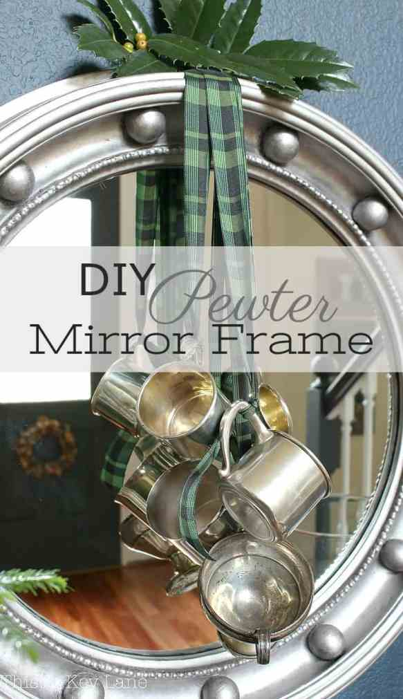 DIY Pewter Mirror Frame