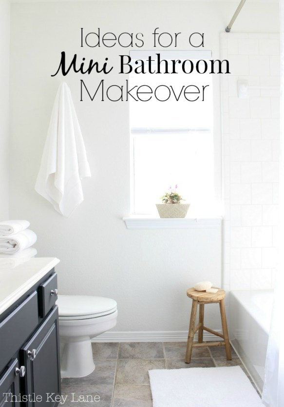 Great ideas for a mini bathroom makeover.