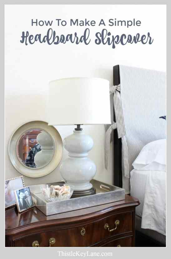 How to make a simple headboard slipcover from Thistle Key Lane.
