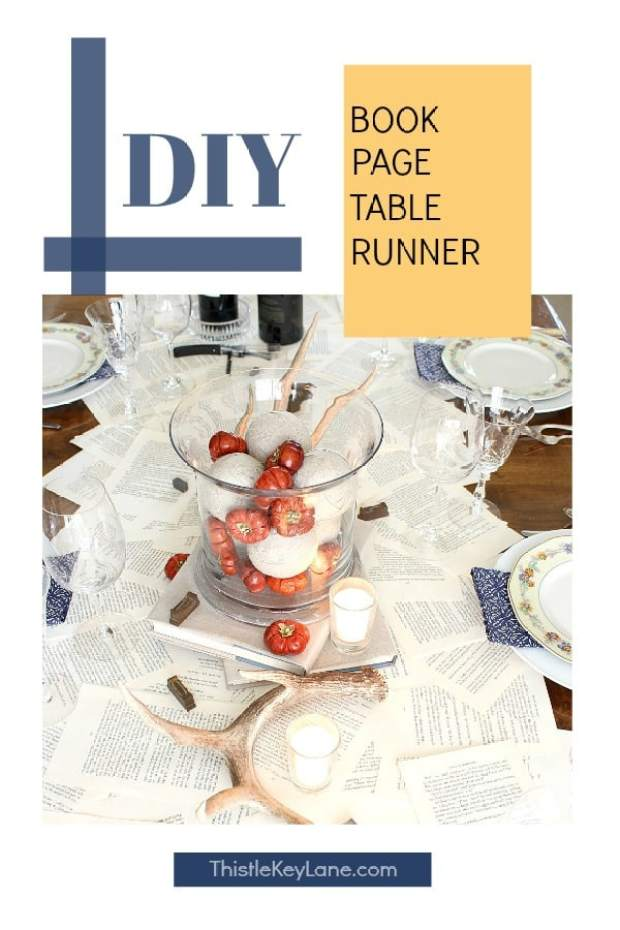 Tablescape with a DIY book page table runner. #bookpagetablerunner #transitionaldecor #entertaining #tablescape