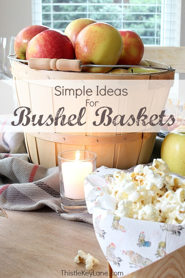 Bushel basket of apples and popcorn in berry baskets. So easy for fall!