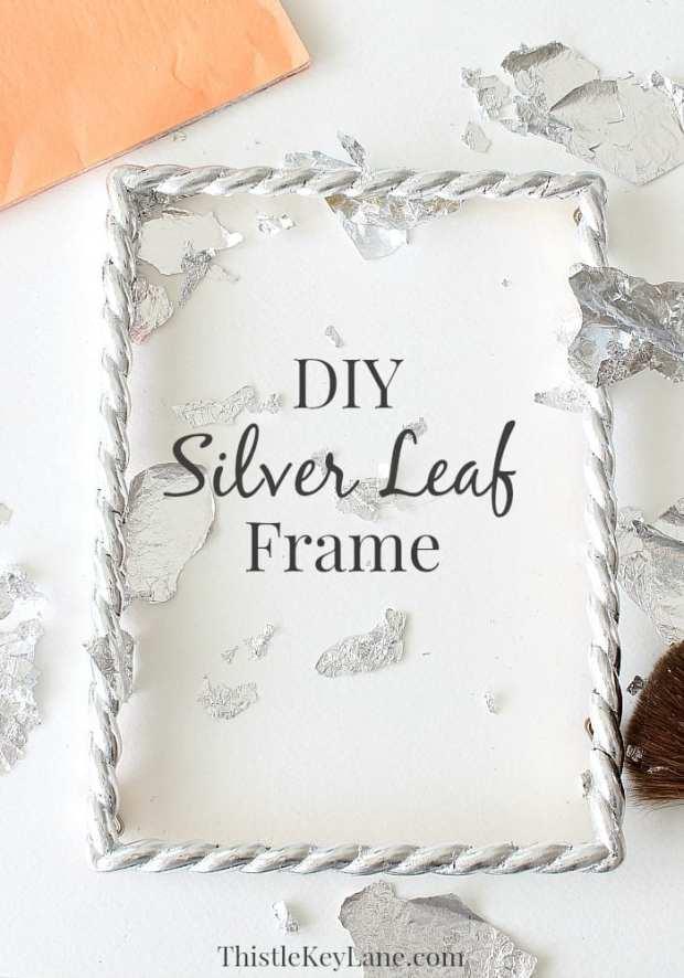 DIY Silver Leaf Frame