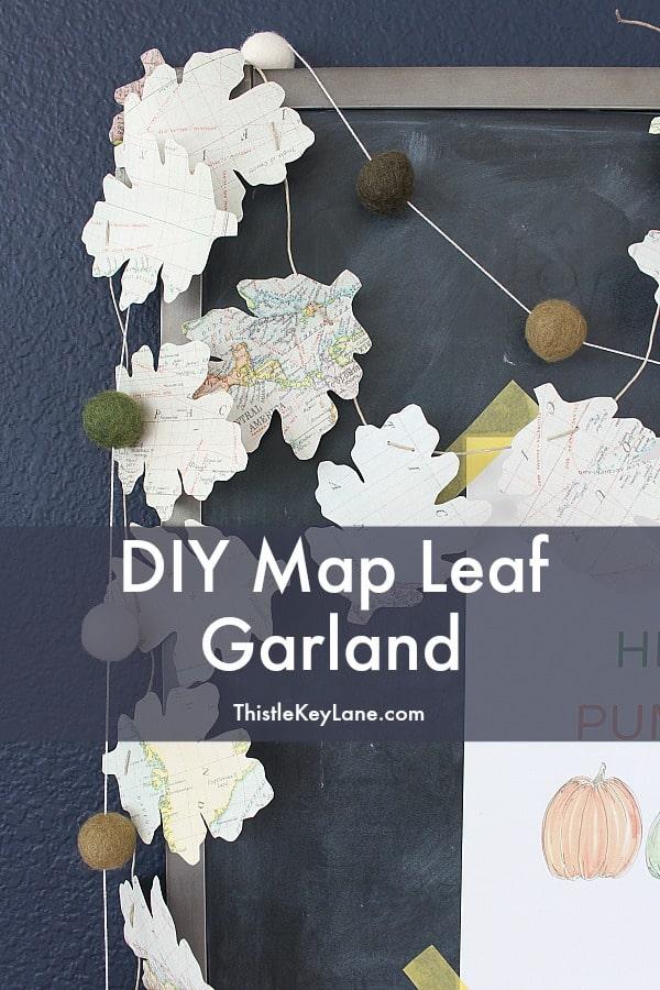 DIY Map Leaf Garland And Fall Printables - Thistle Key Lane
