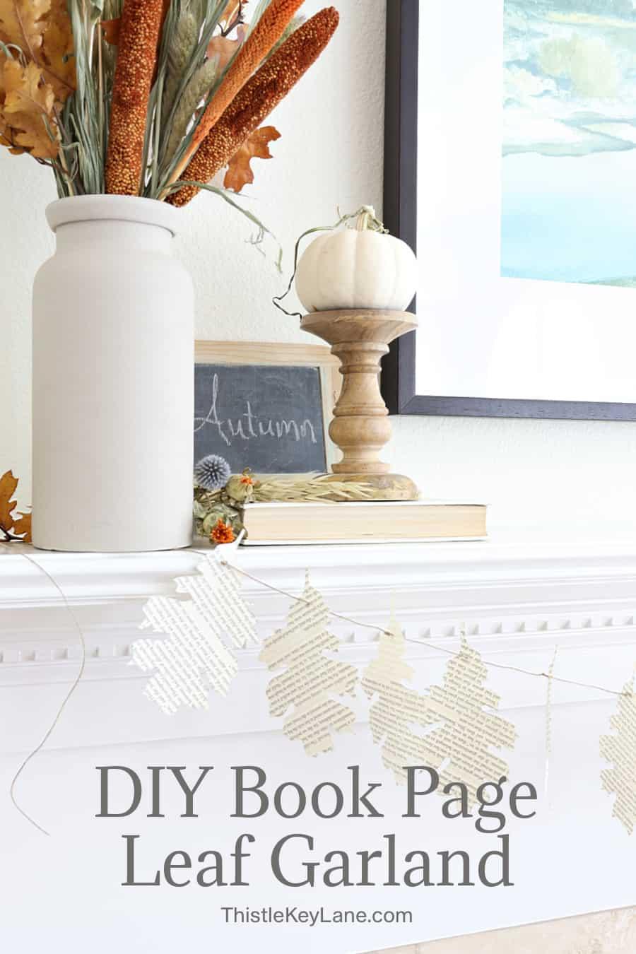 DIY Book Page Leaf Garland.
