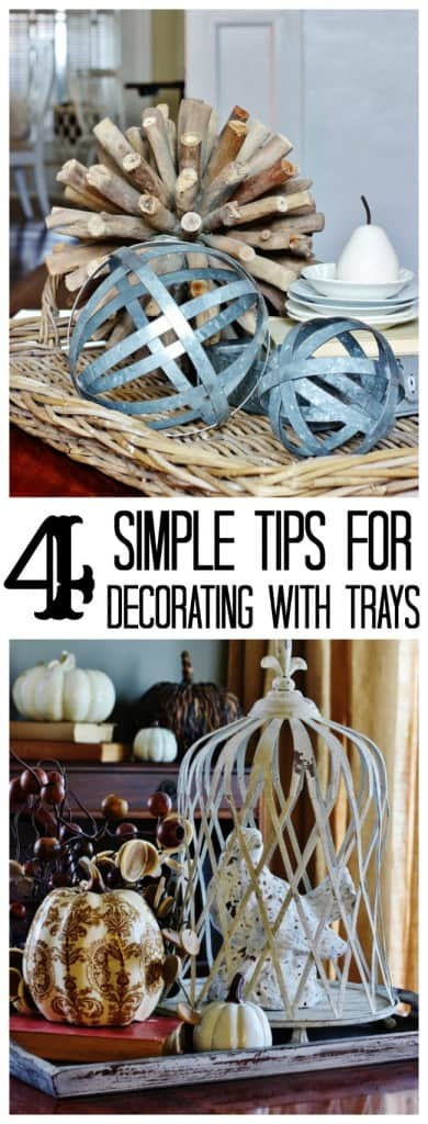 Four simple tips for decorating a room with trays