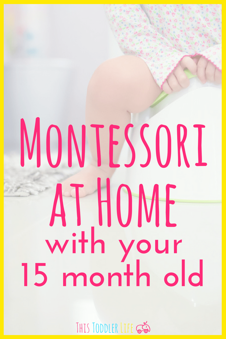 Montessori with your 15 month old