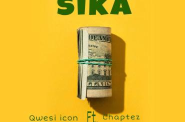 Sika - Qwesi Icon Ft Chaptez