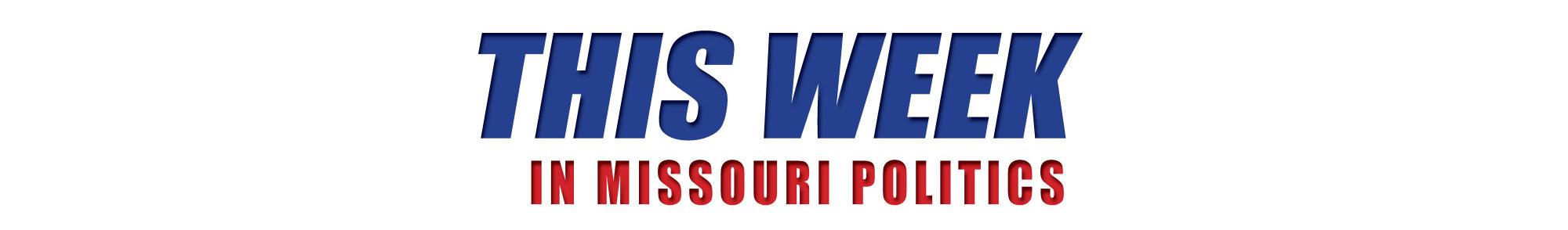 This Week in Missouri Politics