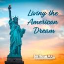 Living the American Dream