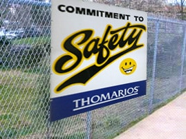 "Image of Thomarios sign that reads ""commitment to safety"""