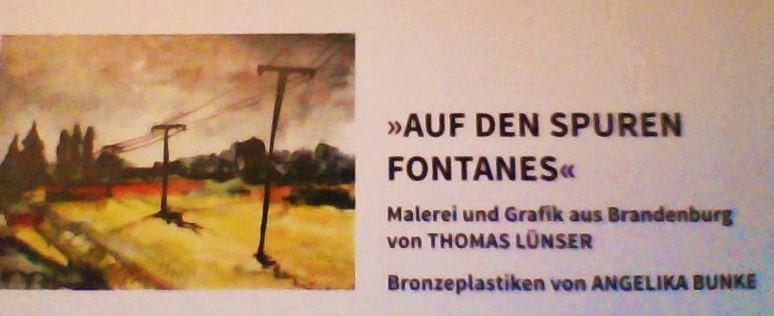 """Ein Thema – Zwei Ausstellungen: """"Auf den Spuren Fontanes"""""""