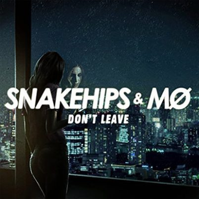 snakehips-mo-dont-leave-cover-1483570725-413x413