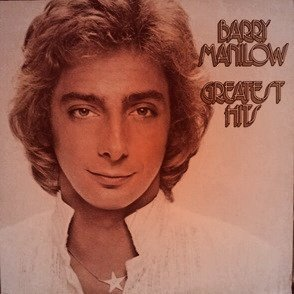 Barry Manilow greatest hits album cover