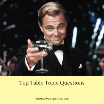 My Favorite Table Topics Question for Toastmasters' Meeting