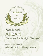 Arban-Vizzutti Complete Method for Trumpet
