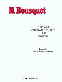 Bousquet - Thirty Six Celebrated Studies for Cornet/Trumpet