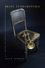 Brass Fundamentals, The Lessons of Vincent Cichowicz - Loubriel