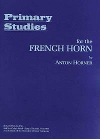 Horner, Anton - Primary Studies for the French Horn