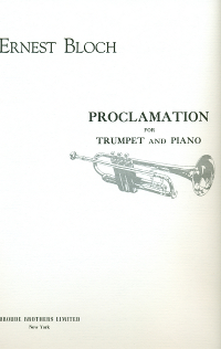 Bloch, Ernest - Proclamation for Trumpet and Piano