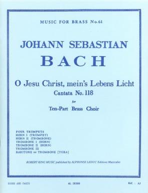 Bach -- Cantata No. 118 O Jesu Christ Mein's Lebens Licht for Brass Choir