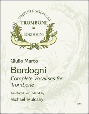 Bordogni-Mulcahy Complete Vocalises for Trombone