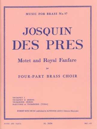 Des Pres -- Motet and Royal Fanfare