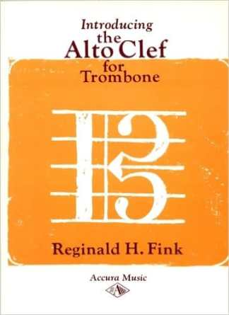Fink, Reginald — Introducing the Alto Clef for Trombone