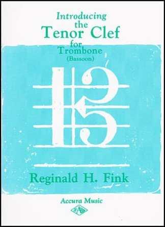 Fink, Reginald -- Introducing the Tenor Clef for Trombone