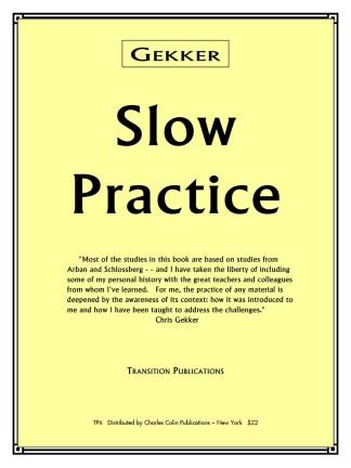 Gekker Slow Practice
