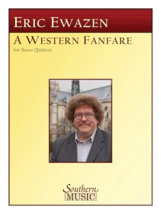 A Western Fanfare - Ewazen