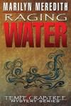 Raging Water by Marilyn Meredith