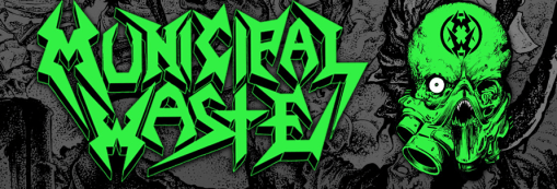 Incoming : Municipal Waste @ Atabal (Biarritz)