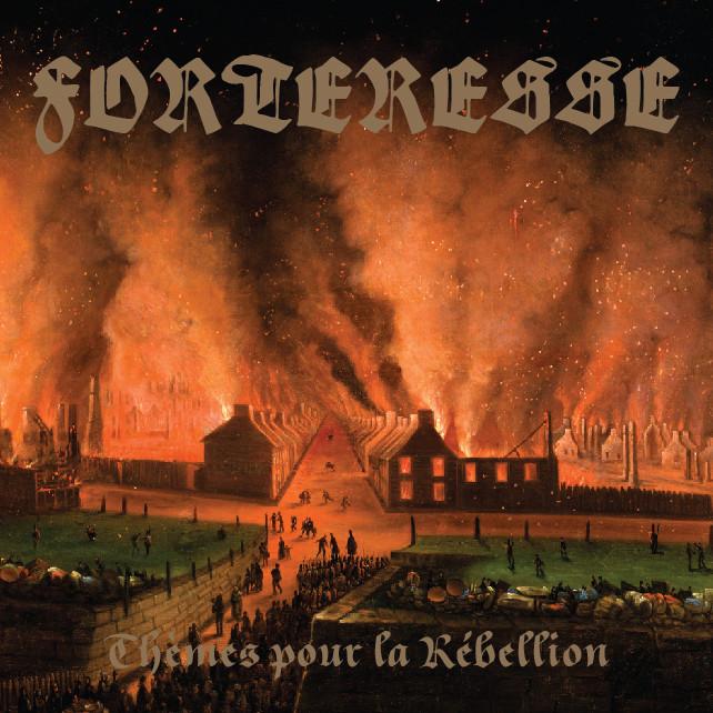 Critique d'album:  Forteresse – Thèmes pour la Rébellion