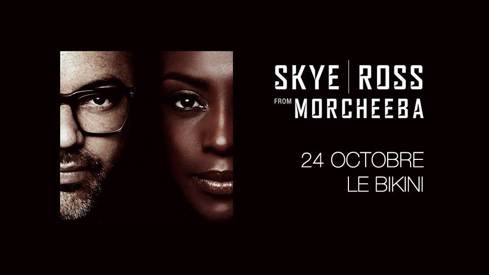 Concours Skye & Ross From Morcheeba @ Le Bikini (Toulouse)