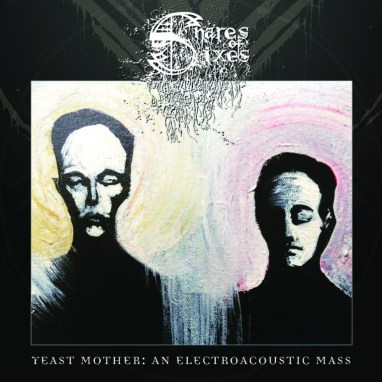 "<span class=""entry-title-primary"">Snares Of Sixes – Yeast Mother : An Electroacoustic Mass</span> <span class=""entry-subtitle"">Album</span>"