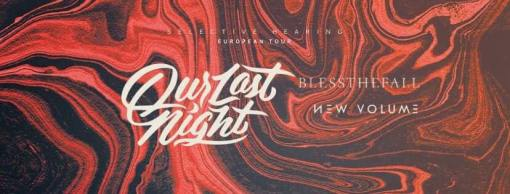 """<span class=""""entry-title-primary"""">Our Last Night + Blessthefall + New Volume</span> <span class=""""entry-subtitle"""">@ Connexion Live (Toulouse)</span>"""