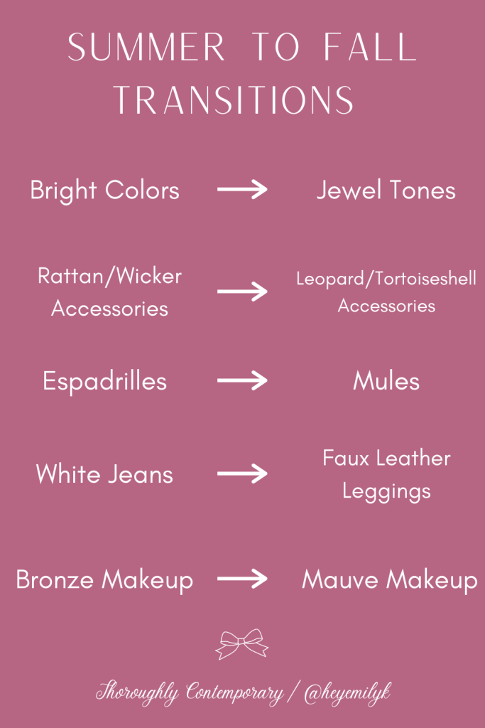 Summer to fall transition ideas