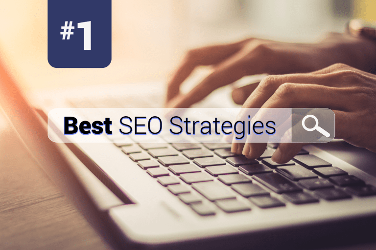 Someone typing on a laptop with #1 Best SEO Strategies