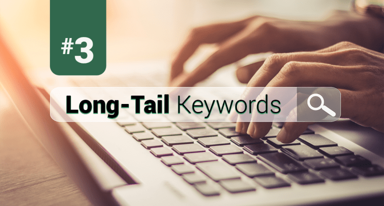 #3 Long-Tail Keywords with hands typing on a laptop keyboard.