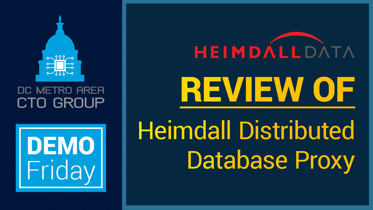 Read more about the article Demo Friday: Erik Brandsberg will review the Heimdall Distributed Database Proxy (2020)