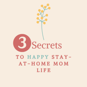 how to enjoy being a stay-at-home mom