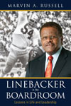 "Thought Leader Marvin A. Russell, ""Linebacker In The Boardroom"""