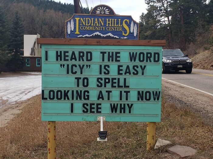 Someone In Colorado Is Putting The Funniest Signs, And The Puns Are Priceless (35 New Pics)