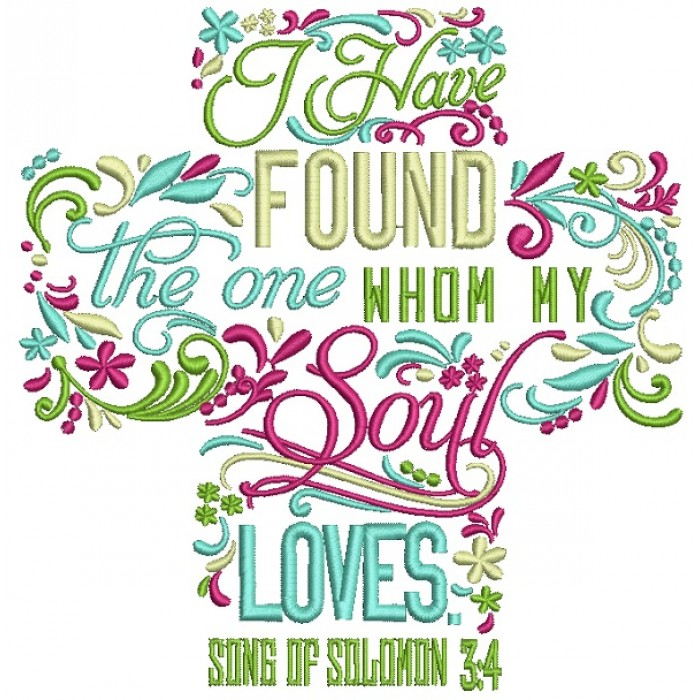 Embroidered cross with the words of Song of Solomon chapter 3 verse 4
