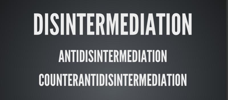 counter-anti-disintermediation